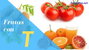 Frutas con la letra T